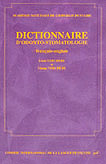 Dictionnaire d'Odonto-Stomatologie