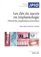 Les clés du succès en implantologie ? Prévenir les complications et les échecs