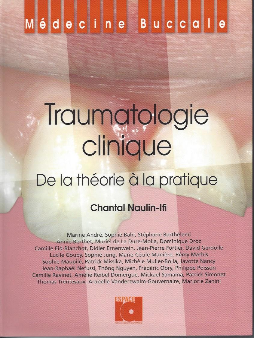 Traumatologie clinique - De la théorie à la pratique