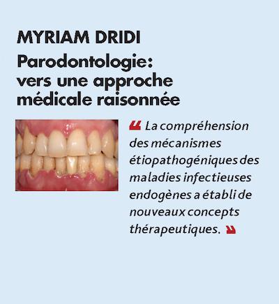 Thème n°11 par MYRIAM DRIDI > Parodontologie : vers une approche médicale raisonnée