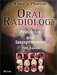 Oral Radiology: Principles and Interpretation (5th edition)