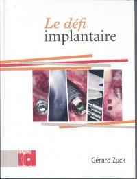 Le défi implantaire