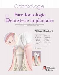 Parodontologie et dentisterie implantaire. Volume 1 médecine parodontale.